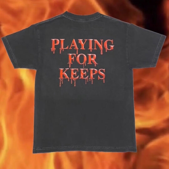 playing for keeps tee