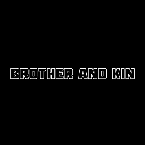 brother-and-kin