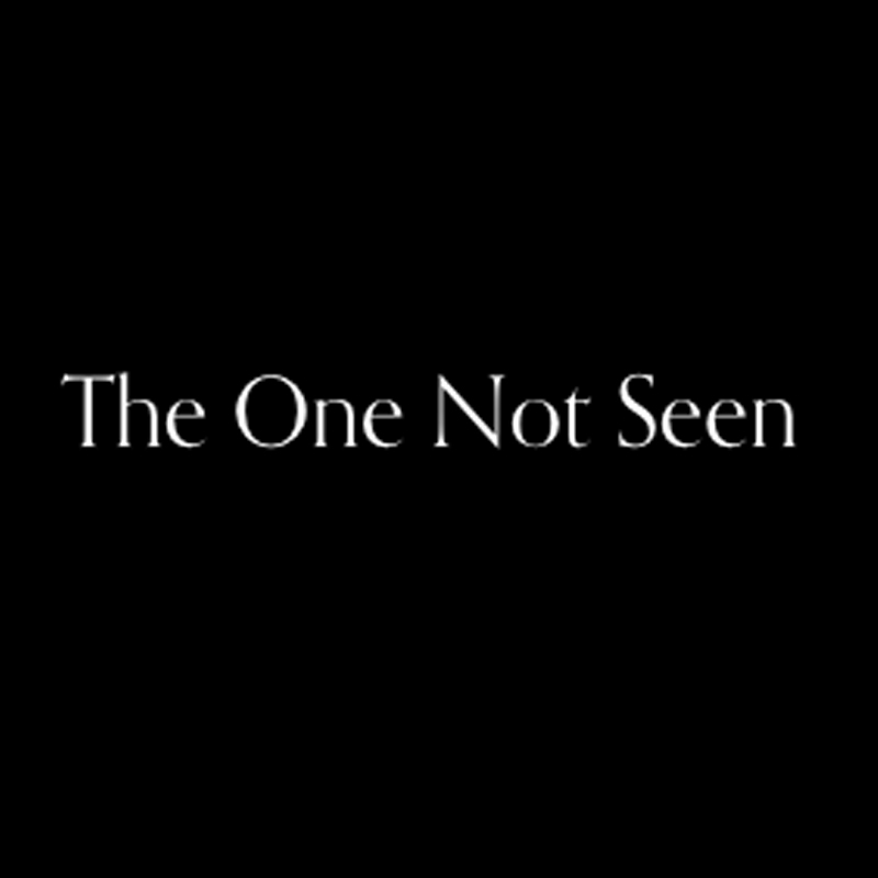 the-one-not-seen