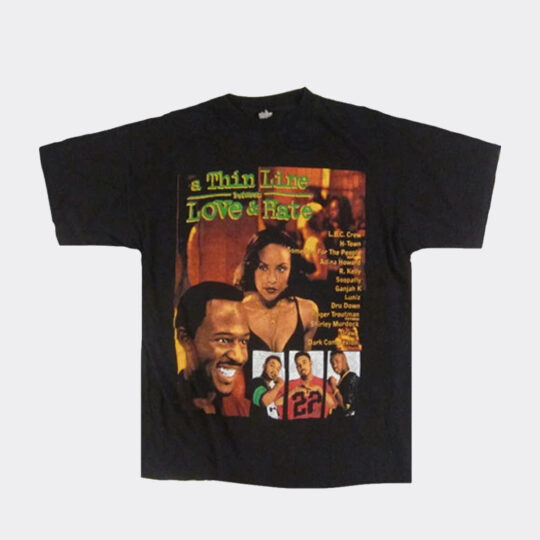Vintage A Thin Line Between Love and Hate Tee